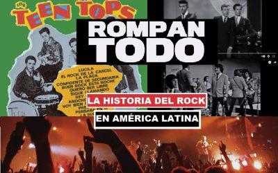 « Rompan todo », o cómo América latina hizo suyo el Rock & Roll