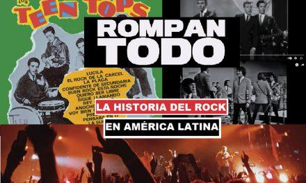 « Rompan todo », ou comment l'Amérique latine s'est emparée du Rock & Roll